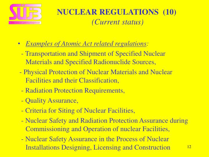 NUCLEAR REGULATIONS  (10)