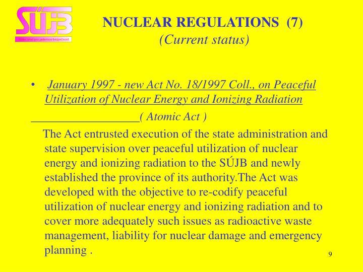 NUCLEAR REGULATIONS  (7)