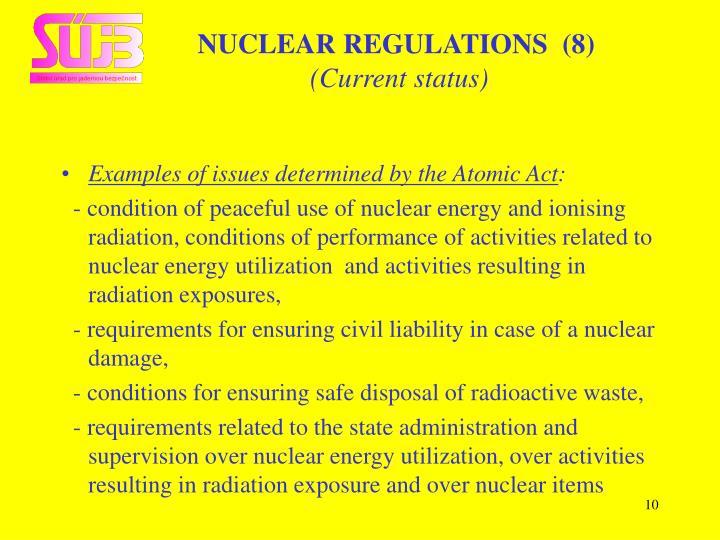 NUCLEAR REGULATIONS  (8)