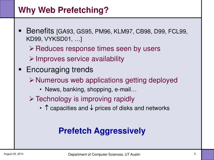 Why Web Prefetching?