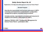 safety series report no 65 application of configuration management in nuclear power plants3
