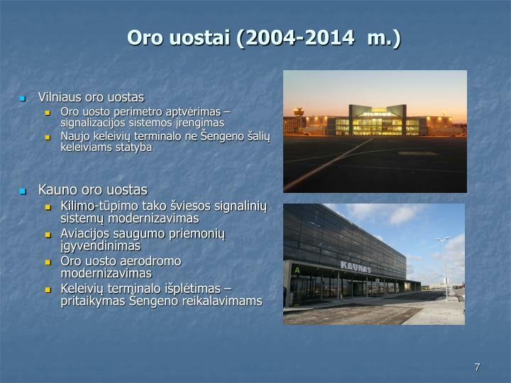 Oro uostai (2004-2014  m.)
