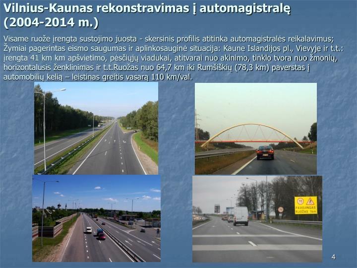 Vilnius-Kaunas rekonstravimas į automagistralę