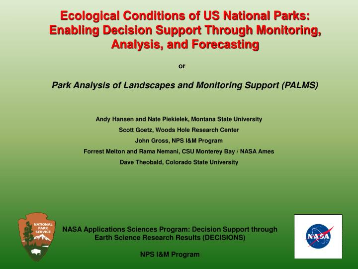 Ecological Conditions of US National Parks: Enabling Decision Support Through Monitoring, Analysis, ...