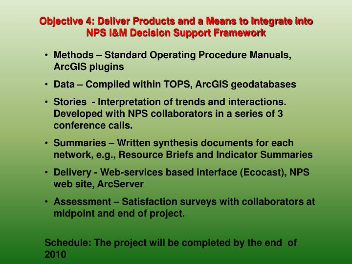 Objective 4: Deliver Products and a Means to Integrate into NPS I&M Decision Support Framework