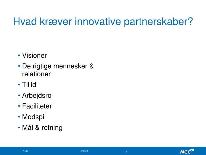 Hvad kræver innovative partnerskaber?