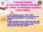 training courses on the international standard iso 14001 for rosatom facilities 2003 2004