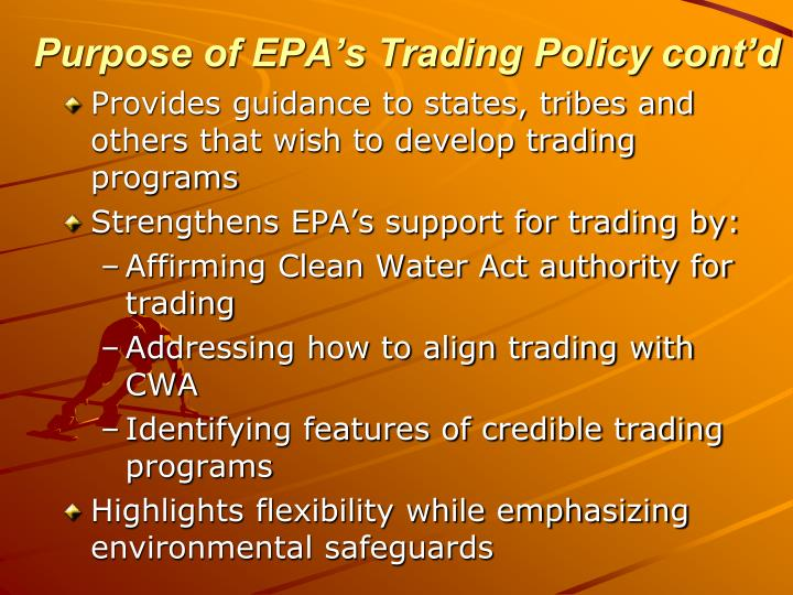 Purpose of EPA's Trading Policy cont'd