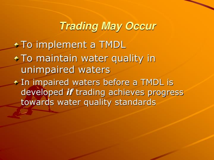 Trading May Occur
