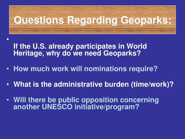 Questions Regarding Geoparks:
