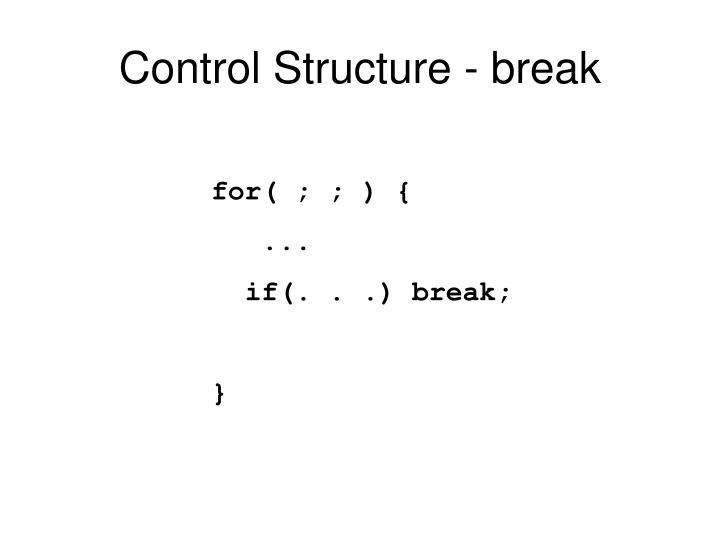 Control Structure - break
