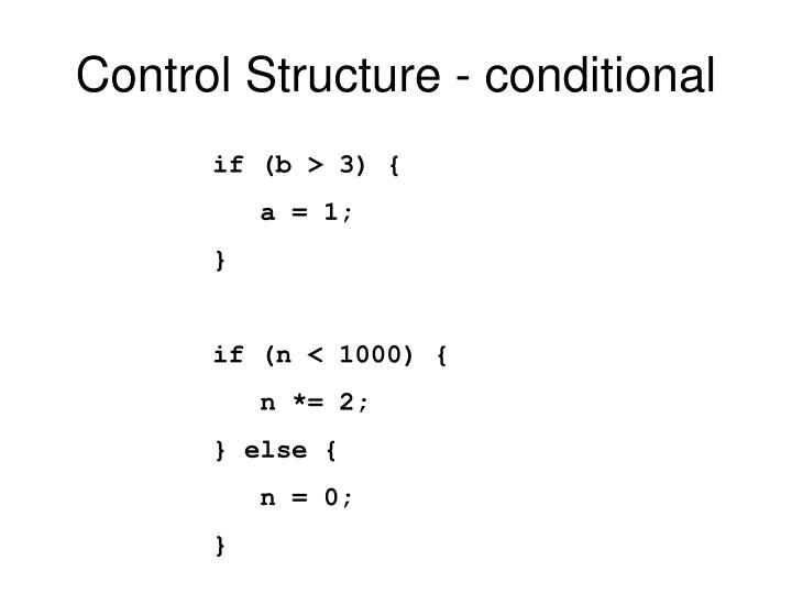 Control Structure - conditional