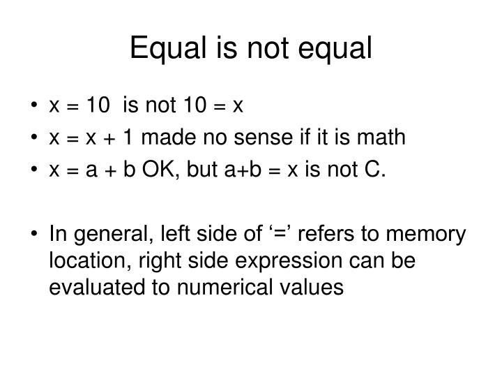 Equal is not equal