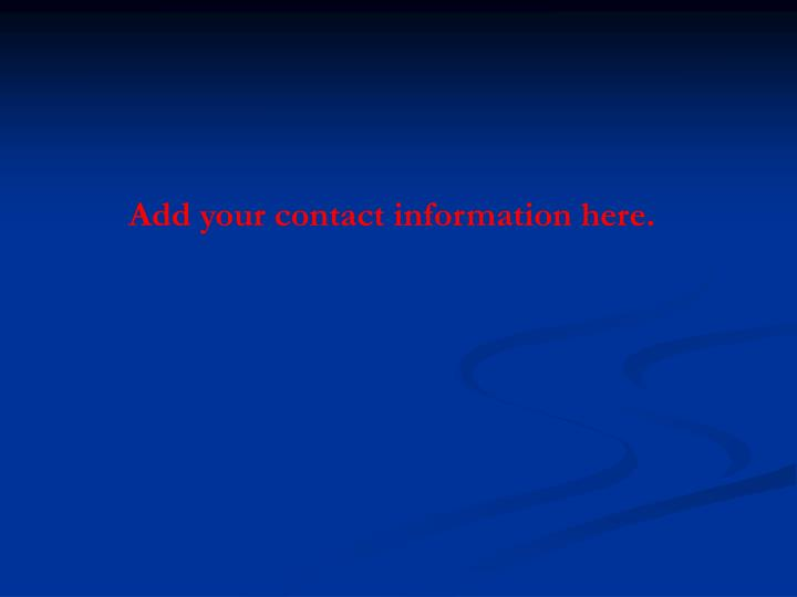 Add your contact information here.