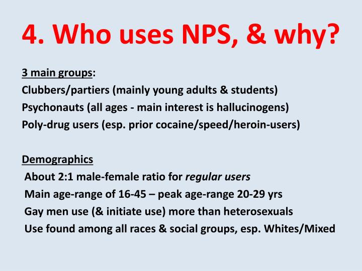 4. Who uses NPS, & why?