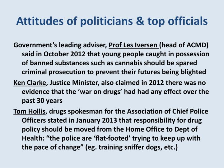 Attitudes of politicians & top officials