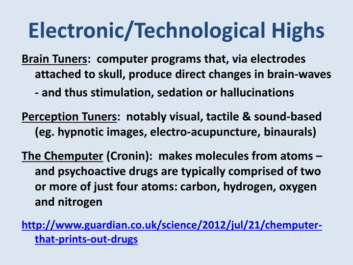 Electronic/Technological Highs