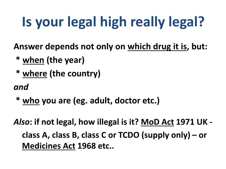 Is your legal high really legal?