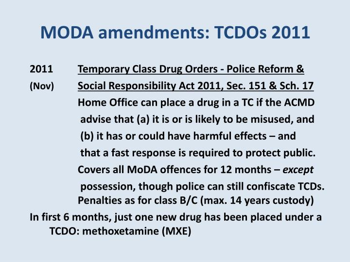 MODA amendments: TCDOs 2011