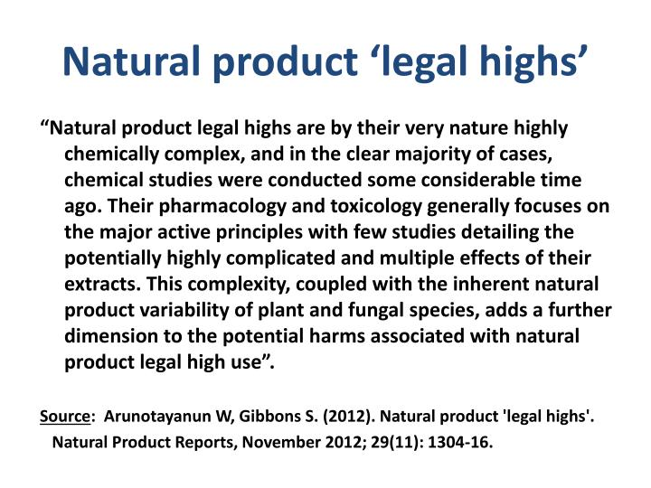 Natural product 'legal highs'