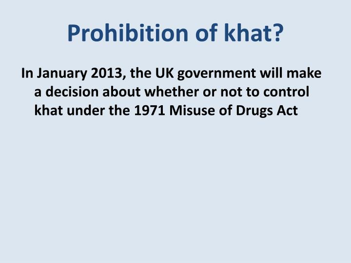 Prohibition of khat?