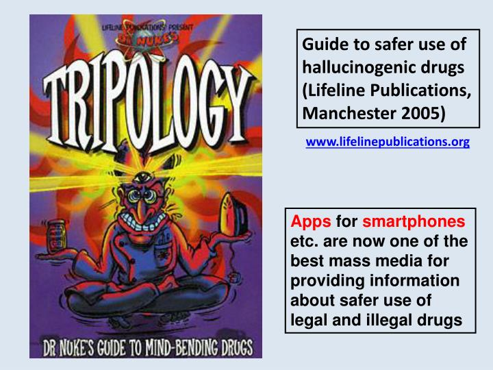 Guide to safer use of hallucinogenic drugs