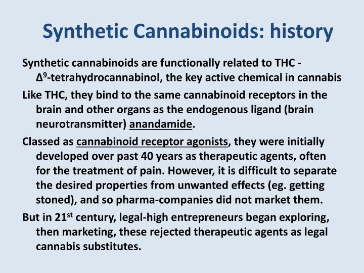 Synthetic Cannabinoids: history
