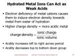hydrated metal ions can act as weak acids