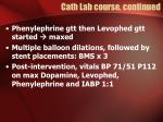 cath lab course continued