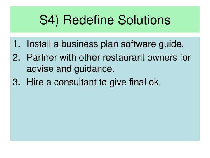 S4) Redefine Solutions