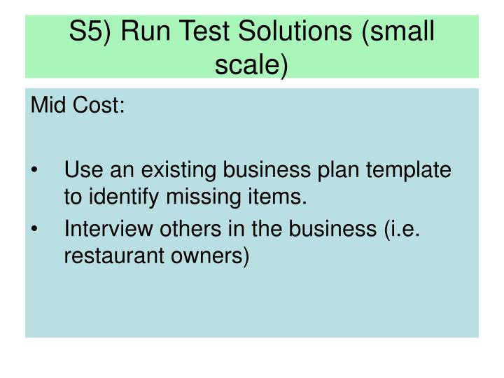S5) Run Test Solutions (small scale)