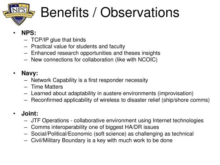 Benefits / Observations