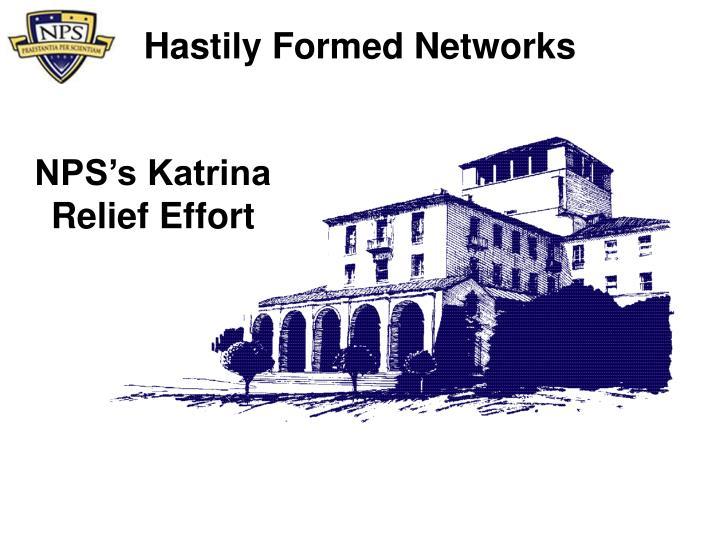 Hastily Formed Networks