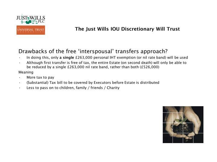The just wills iou discretionary will trust1