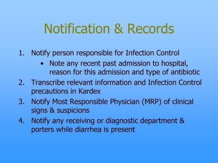 Notification & Records