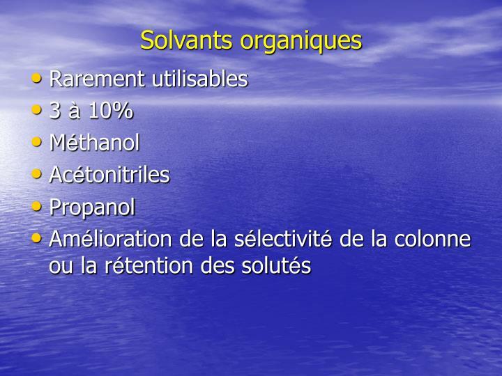 Solvants organiques