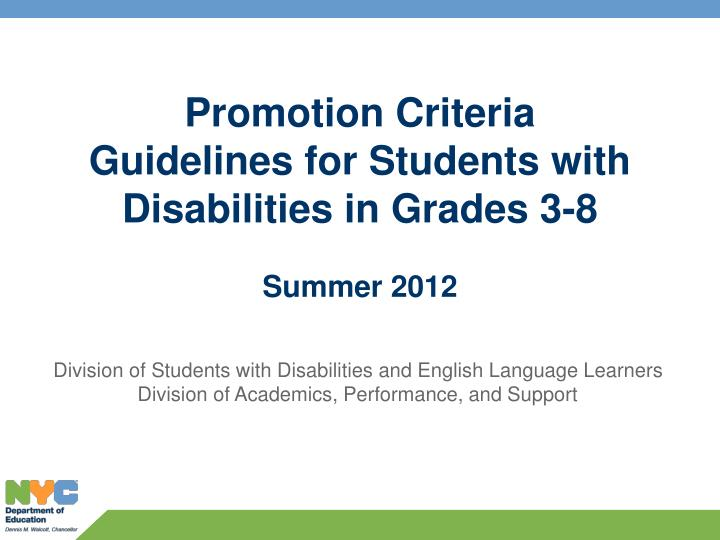 Promotion Criteria Guidelines for Students with Disabilities in Grades 3-8