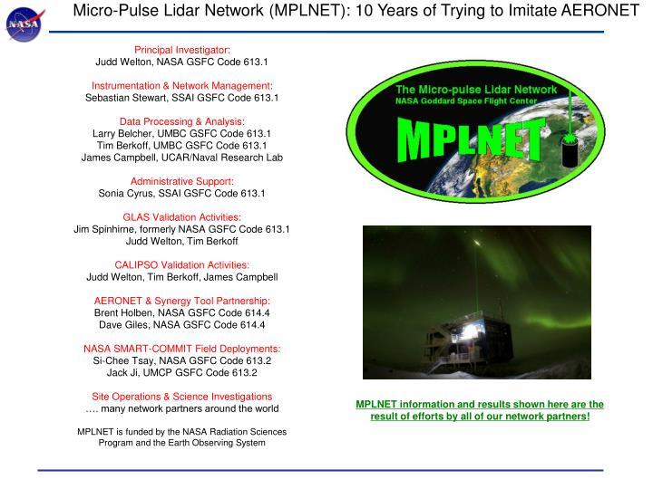 Micro-Pulse Lidar Network (MPLNET): 10 Years of Trying to Imitate AERONET