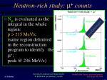 neutron rich study m counts