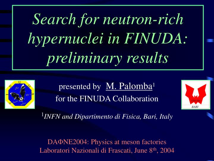 search for neutron rich hypernuclei in finuda preliminary results n.