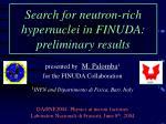 search for neutron rich hypernuclei in finuda preliminary results