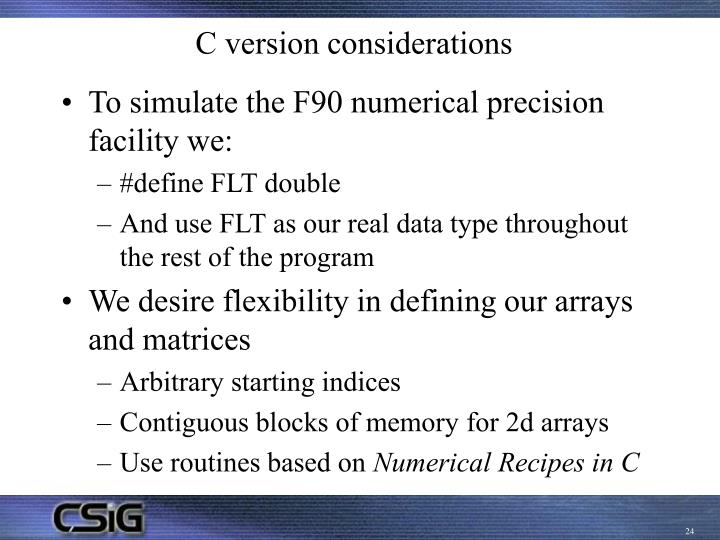 C version considerations