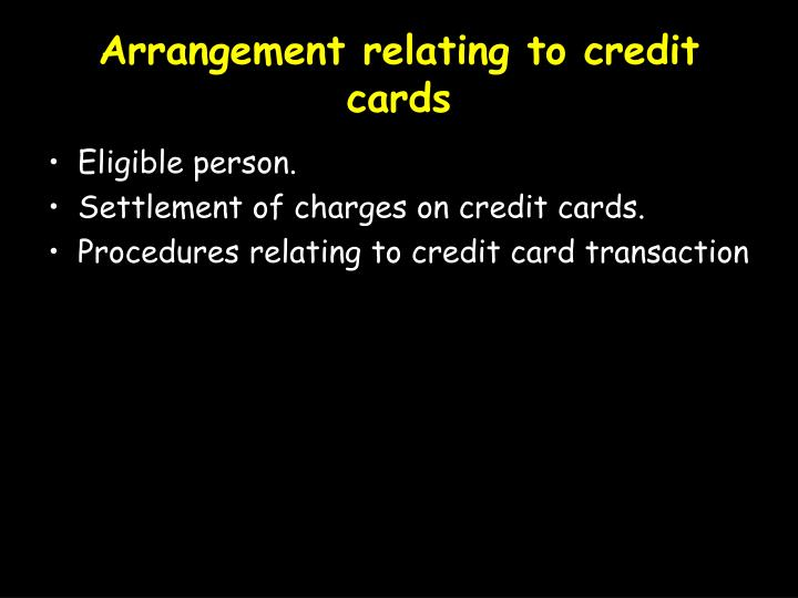 Arrangement relating to credit cards