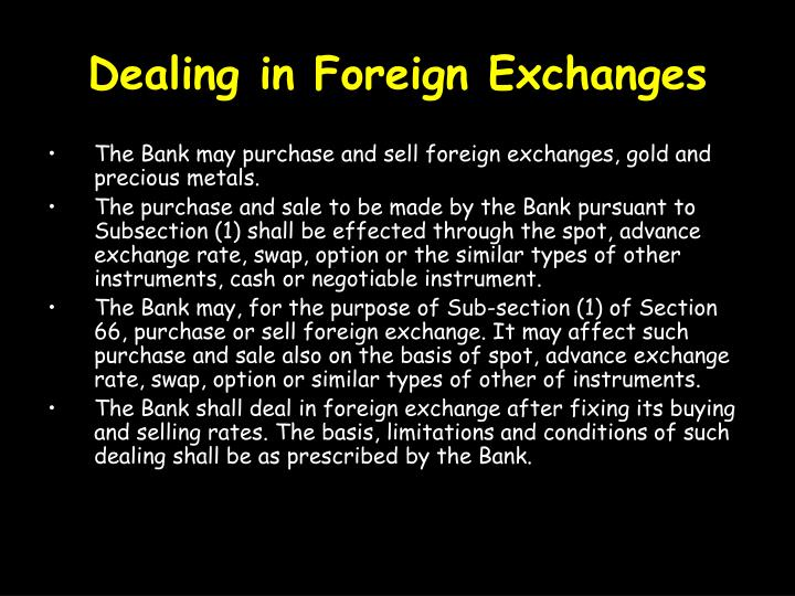 Dealing in Foreign Exchanges