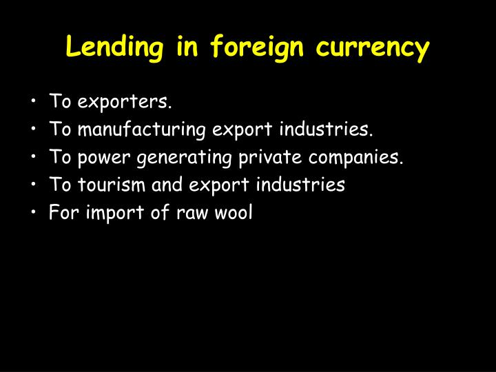 Lending in foreign currency