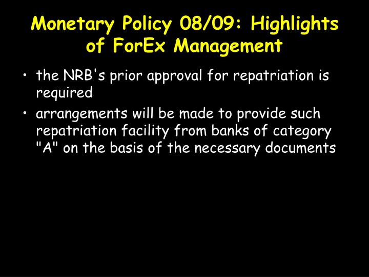 Monetary Policy 08/09: Highlights of ForEx Management