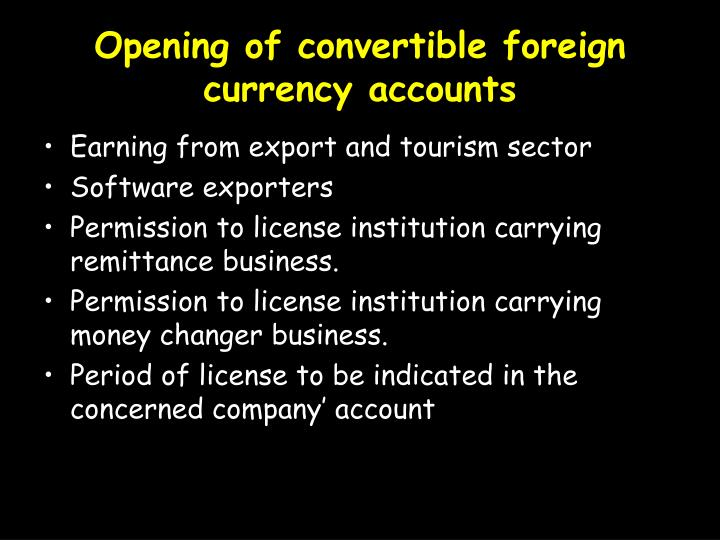 Opening of convertible foreign currency accounts