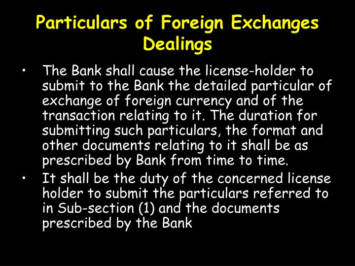 Particulars of Foreign Exchanges Dealings