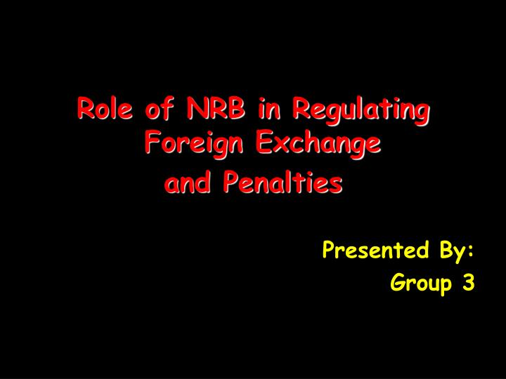 Role of NRB in Regulating Foreign Exchange