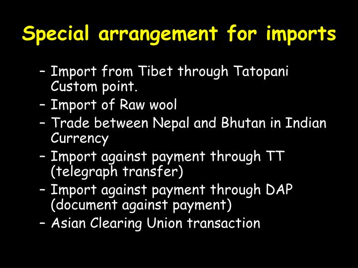 Special arrangement for imports